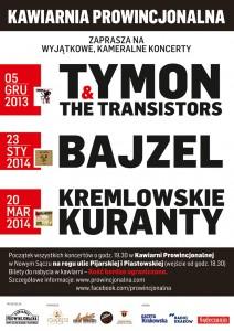 koncerty w Prowincjonalnej Tymon Tymański The Transistors Bajzel Kremlowskie Kuranty Nowy Sącz Kawiarnia Prowincjonalna