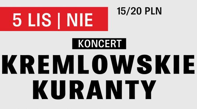 Koncert: Kremlowskie Kuranty