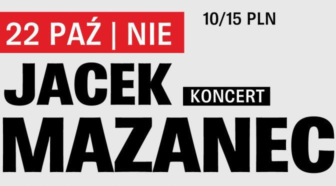 Koncert: Jacek Mazanec