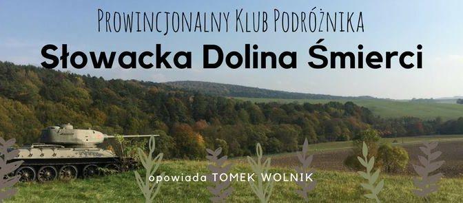 P.K.P.: Słowacka Dolina Śmierci