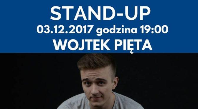 Stand-up w Prowincjonalnej: Wojtek Pięta