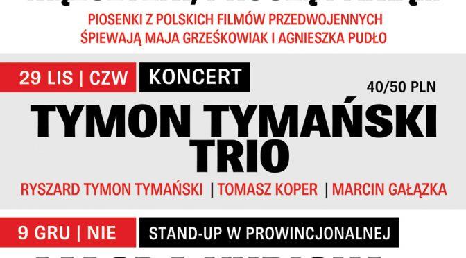 Tymon Tymański Trio zagra w Prowincjonalnej