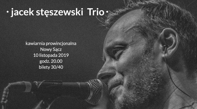 Jacek Stęszewski wystąpi 10 listopada